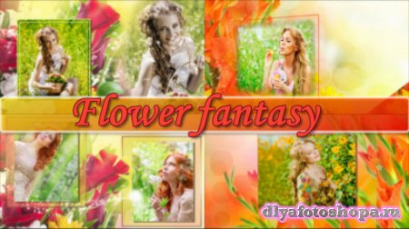 Flower fantasy - project for ProShow Producer